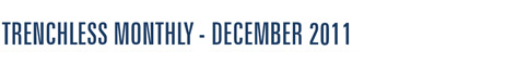 trenchless plumbing monthly newsletter - December 2011