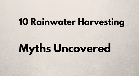 10 rainwater harvesting myths uncovered