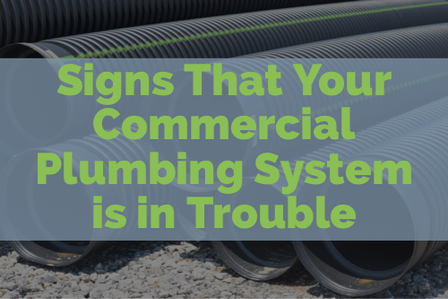 Sings That Your Commercial Plumbing System is in Trouble