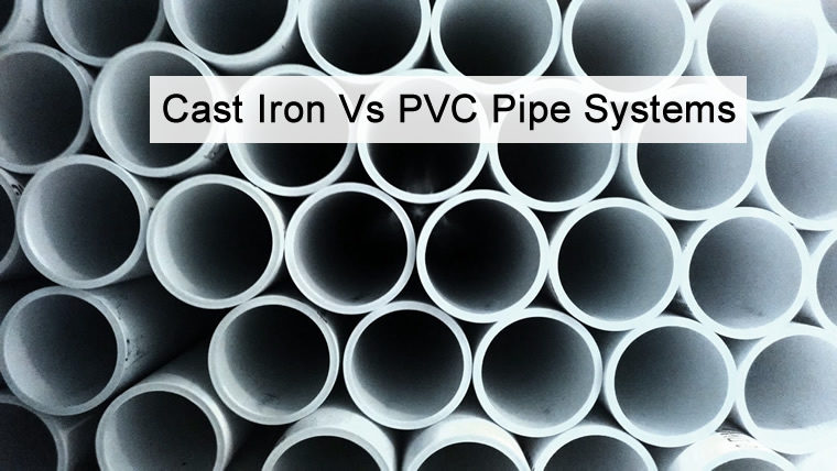 CAST IRON VS PVC PIPE SYSTEMS