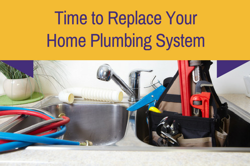 time to replace your home plumbing system