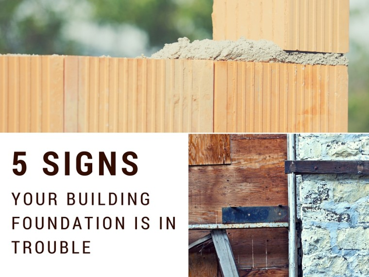 5 signs your building foundation is in trouble