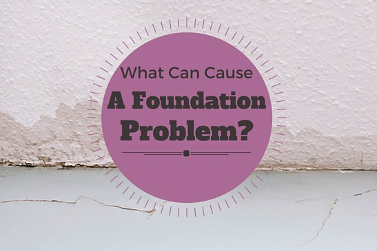 causes for a foundation problem