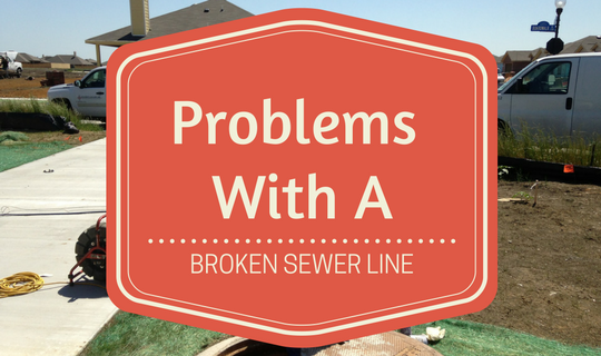 problems with a broken sewer line