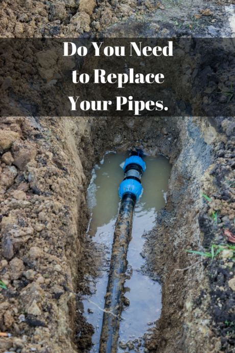 Do You Need to Replace Your Pipes