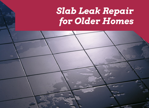 slab leak repair for older homes