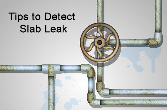 tips to detect slab leak