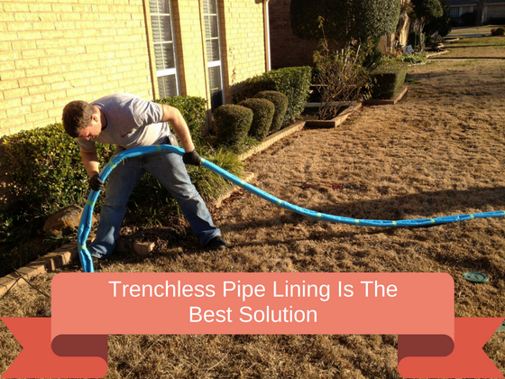 Why trenchless pipe lining is the best sewer line solution